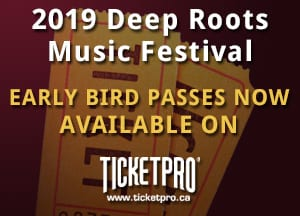 2019 Deep Roots Music Festival - Early Bird Passes Available Now