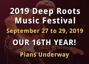 2019 Deep Roots Music Festival