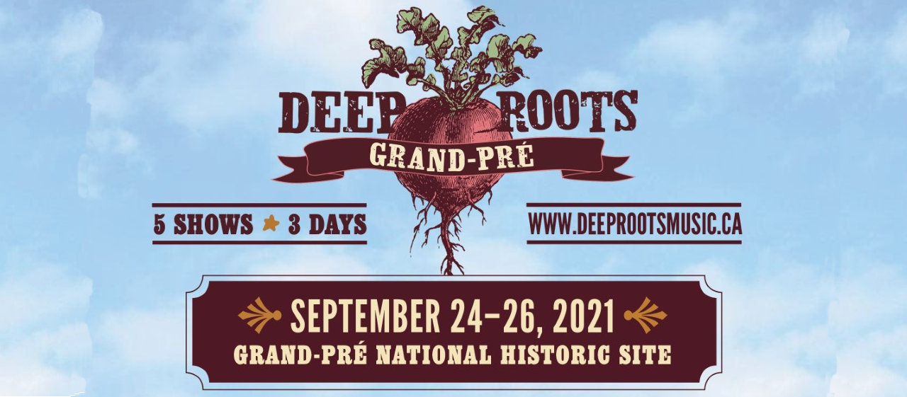 Deep Roots at Grand Pre