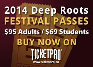 2014 Deep Roots Festival Passes